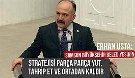 Erhan Usta: Büyükşehir Belediyesinin Kafası Karışıktır