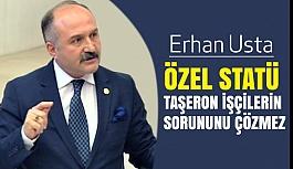 Erhan Usta, Meclis Genel Kurulunda taşeron işçileri gündeme getirdi