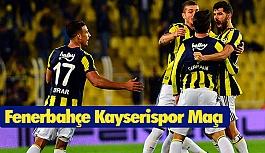 Fenerbahçe 3-3 Kayserispor Maçı (Geniş Özeti)