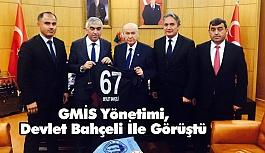 GMİS; MHP Genel Başkanı Bahçeli ile görüştü