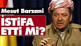 Mesut Barzani İstifa mı Etti?