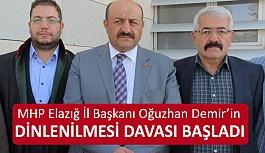 MHP'li Başkan Demir'in Usulsüz Dinlenilmesi Davası