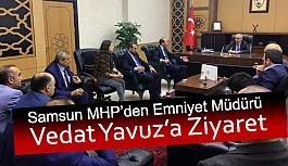 MHP'den Emniyet Müdürü Vedat Yavuz'a Ziyaret