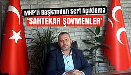MHP'li Başkan Onlar İçin Sert Konuştu: Sahtekar Şovmenler!