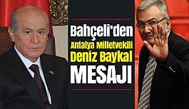 MHP Lideri Bahçeli'den Deniz Baykal Mesajı