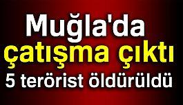 Muğla'da çatışmada 5 Terörist Öldürüldü