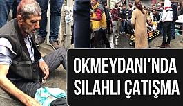 Okmeydanı'nda Silahlı Çatışma