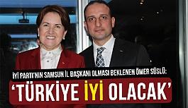 Ömer Süslü: İYİ Parti İle Türkiye'ye Hizmet Vereceğiz