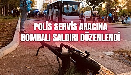 Polis Servis Aracına Bombalı Saldırı