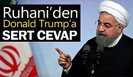 Ruhani'den Trump'a Sert Cevap!