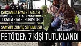 Samsun'da FETÖ Sorumluları Tutuklandı