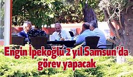 Samsunspor'da Engin İpekoğlu Dönemi
