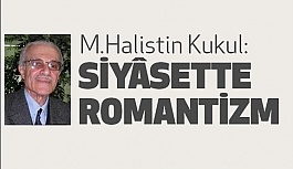 SİYÂSETTE ROMANTİZM