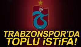 Trabzonspor'da Toplu İstifa!