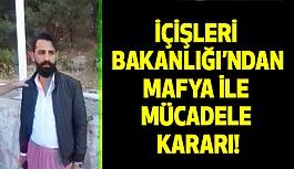 Turgay Zaim Olayından sonra  İç İşleri Bakanlığından Mafya ile Mücadele Kararı!