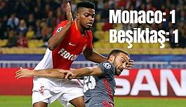 UEFA Şampiyonlar Ligi: Monaco: 1 - Beşiktaş: 1