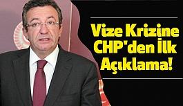 Vize Krizine CHP'den İlk Açıklama!