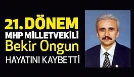 21. dönem MHP Aydın milletvekili Hayatını Kaybetti