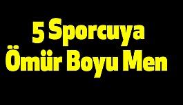 5 Sporcuya Ömür Boyu Men