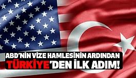 ABD'nin Vize Hamlesinden Sonra Türkiye'den İlk Adım!