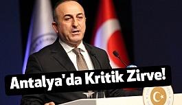 Antalya'da Kritik Zirve!