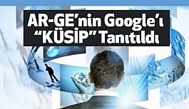 """AR-GE'nin Google'ı """"KÜSİP"""" Tanıtıldı"""