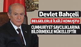 """Bahçeli,  """"Kılıçdaroğlu'nun Belgeleriyle"""" İlgili Açıklama Yaptı"""