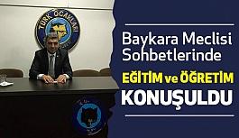 """Baykara Meclisi Sohbetlerinde """"Eğitim ve Öğretmen"""" Konusu Ele Alındı"""
