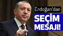 Erdoğan'dan Rize'den Seçim Mesajı