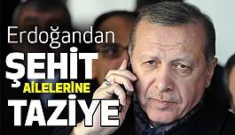 Erdoğan'dan Şehit AilesineTaziye!