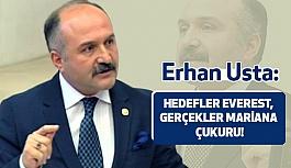 Erhan Usta: Sonuç Tam Bir Fiyasko!