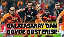 Galatasaray'dan Gövde Gösterisi (Maç Özeti)
