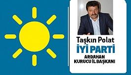 İYİ Parti Ardahan Kurucu İl Başkanı Taşkın Polat Oldu
