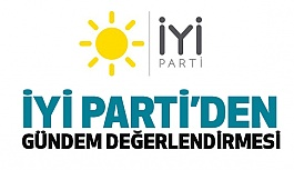 İYİ Parti'den Çok Sert Dış Politika Eleştirileri