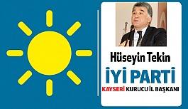 İYİ Parti Kayseri Kurucu İl Başkanı Hüseyin Tekin Oldu