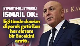 İYİ Parti Milletvekili Ok'tan; TEOG Sınavının Kaldırılmasına İlişkin Açıklama