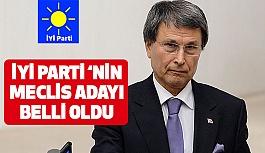 İYİ Parti'nin Meclis Adayı Yusuf Halaçoğlu Gösterildi