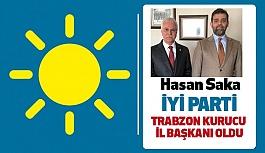 İYİ Parti Trabzon Kurucu İl Başkanı Hasan Saka oldu
