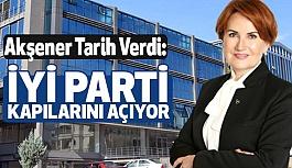 Meral Akşener Tarih Verdi: İYİ Parti Kapılarını Açıyor