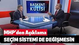 MHP'den Baraj Açıklaması: Seçim sistemi de değişmesin