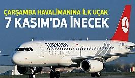 Samsun- Çarşamba Havalimanı'na İlk Uçak 7 Kasım'da İnecek