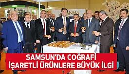 Samsun'da Coğrafi İşaretli Ürünlere Büyük İlgi