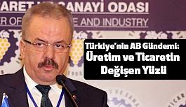 TSO'da, Türkiye'nin AB Gündemi: Üretim ve Ticaretin Değişen Yüzü