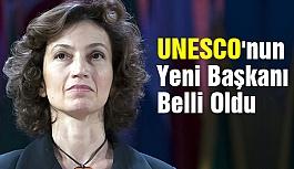 UNESCO Yeni Başkanı Kim Oldu