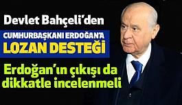 """Bahçeli'den Cumhurbaşkanı'na """"Lozan"""" Desteği"""
