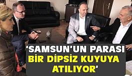 CHP'li Akcagöz, Samsun'un parası dipsiz bir kuyuya atılıyor