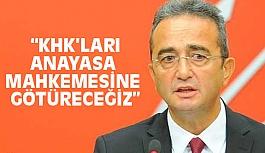 CHP'li Tezcan, KHK'ları Anayasa Mahkemesine götüreceğiz