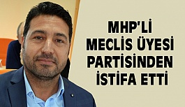 Didim'de MHP'li Meclis Üyesi Partisinden İstifa Etti