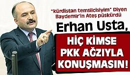 Erhan Usta'dan Sert Çıkış; Kimse PKK Ağzıyla Konuşmasın!
