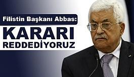 Filistin Devlet Başkanı Abbas'tan Flaş açıklama!